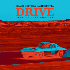 Drive (Single) - Black Coffee, David Guetta