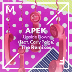 Upside Down (The Remixes) - APEK