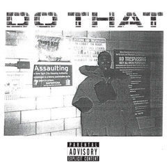 Do That (Single)