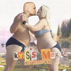 Kyss Meg (Single)