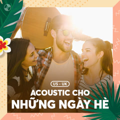 Nhạc Acoustic Cho Những Ngày Hè