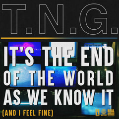 It's The End Of The World As We Know It (And I Feel Fine) - The Night Game