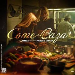 Come E Baza (Single) - Titica