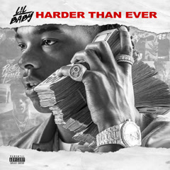 Harder Than Ever - Lil Baby