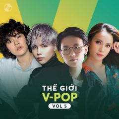 Thế Giới V-Pop Vol 5 - Tiên Tiên, Tiên Cookie, Vũ Cát Tường, Ái Phương