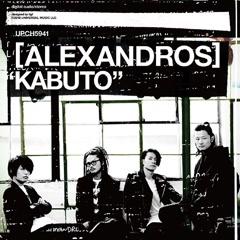 KABUTO - [Alexandros]