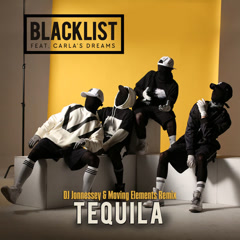 Tequila (DJ Jonnessey & Moving Elements Remix) - Blacklist