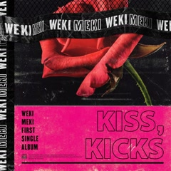 Kiss, Kicks (Single) - Weki Meki