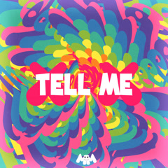 Tell Me (Single) - Marshmello