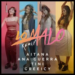Lo Malo (Remix) - Aitana, Ana Guerra