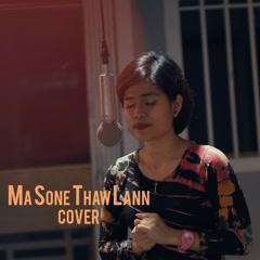 မဆံုေသာလမ္း - Ma Sone Thaw Lann (Cover)