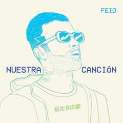 Nuestra Cancíon (Single) - Feid
