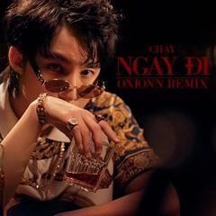 Chạy Ngay Đi (Onionn Remix) (Single) - Sơn Tùng M-TP