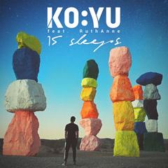 15 Sleeps (Single) - KO:YU