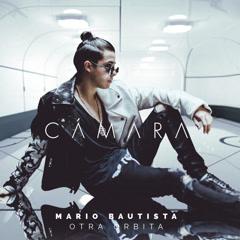 Cámara (Single) - Mario Bautista