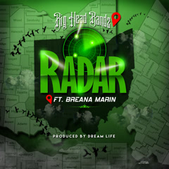 Radar (Single) - Big Head Bandz