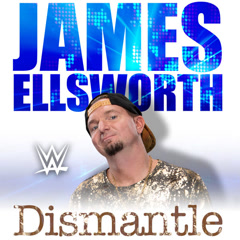 WWE: Dismantle (James Ellsworth) - CFO$
