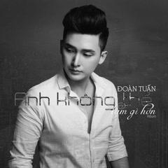 Anh Không Thể Làm Gì Hơn (Single)