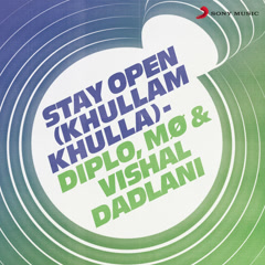 Stay Open (Khullam Khulla)