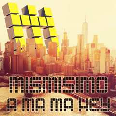 A Ma Ma Hey (Single) - Mismisimo