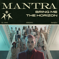 MANTRA (Single) - Bring Me The Horizon