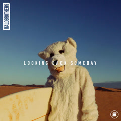 Looking Back Someday (Single)