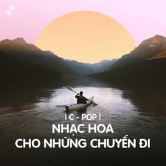 Nhạc Hoa Cho Những Chuyến Đi