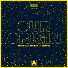 Our Origin (Single) - Armin Van Buuren, Shapov