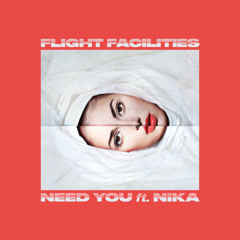 Need You (Single) - Flight Facilities