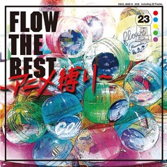 FLOW THE BEST -Anime Sibari- CD1