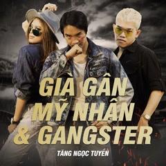Già Gân, Mỹ Nhân & Gangster (Single)