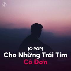 Nhạc Hoa Cho Những Trái Tim Cô Đơn - Various Artists