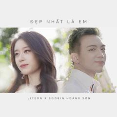 Đẹp Nhất Là Em (Single) - Soobin Hoàng Sơn, Jiyeon