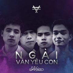 Ngài Vẫn Yêu Con (Single) - SeVoice