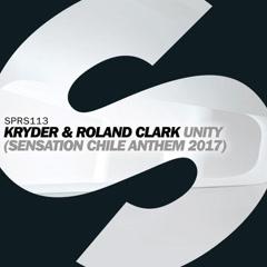 Unity (Sensation Chile Anthem 2017) - Kryder, Roland Clark