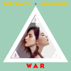 War (En Vivo) (Single) - Paty Cantú, Bea Miller