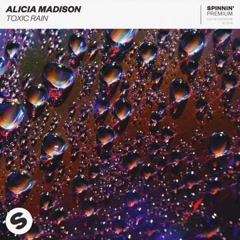 Toxic Rain (Single) - Alicia Madison