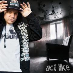Act Like (Single)