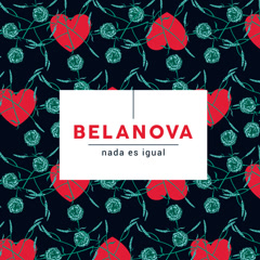 Nada Es Igual (Single) - Belanova