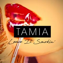 Leave It Smokin' (Single) - Tamia