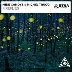 Fireflies (Single) - Mike Candys, Michel Truog