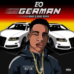 German (Banx & Ranx Remix) - EO