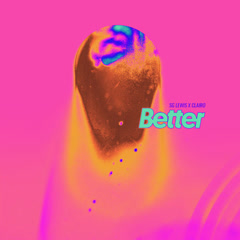 Better (Single) - SG Lewis, Clairo