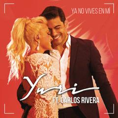 Ya No Vives En Mí (Versíon Pop) - Yuri