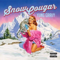 Snow Cougar - Yung Gravy