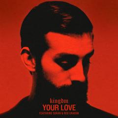 Your Love (Single) - KINGDM