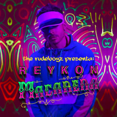 Macarena (Single) - Reykon, The Rudeboyz