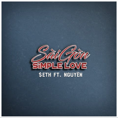 SAIGON SIMPLE LOVE (Single) - Nguyên., $eth