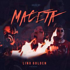 Maceta (Single) - Lino Golden