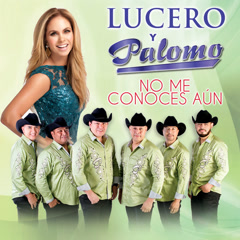 No Me Conoces Áun (Single) - Palomo, Lucero
